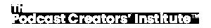 The Podcast Creators Institute Logo